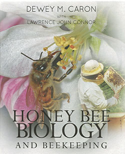 Honey Bee Biology book by Dr. Dewey Caron